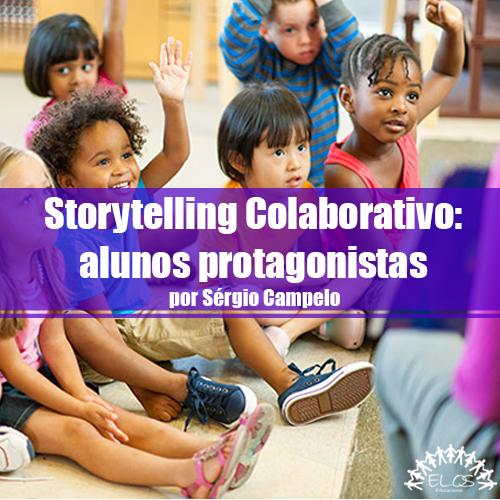 Storytelling Colaborativo: alunos protagonistas