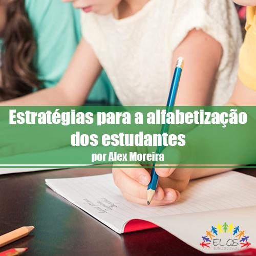 Estratégias para a alfabetização dos estudantes