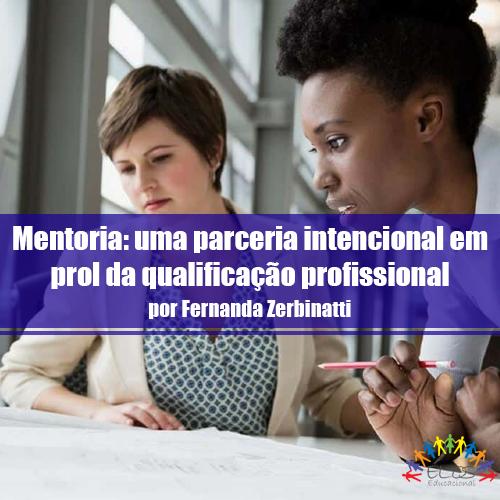 Mentoria: uma parceria intencional em prol da qualificação profissional