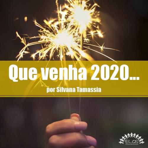 Que venha 2020…