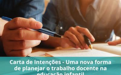Carta de Intenções – Uma nova forma de planejar o trabalho docente na educação infantil.